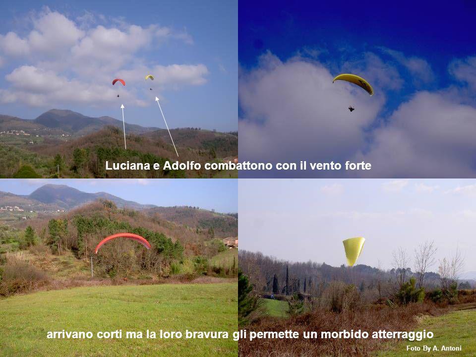 Luciana e Adolfo combattono con il vento forte arrivano corti ma la loro bravura gli permette un morbido atterraggio Foto By A. Antoni
