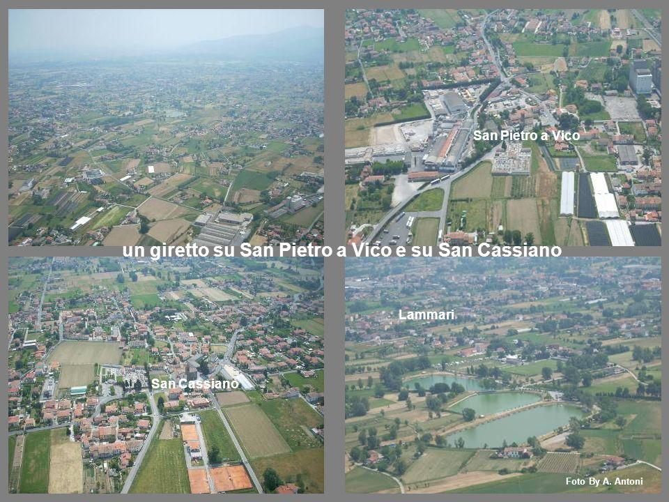 San Cassiano un giretto su San Pietro a Vico e su San Cassiano San Pietro a Vico Lammari Foto By A.