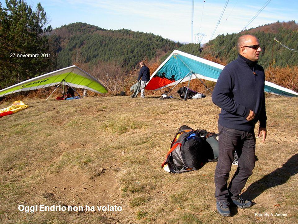 Oggi Endrio non ha volato 27 novembre 2011 Foto By A. Antoni