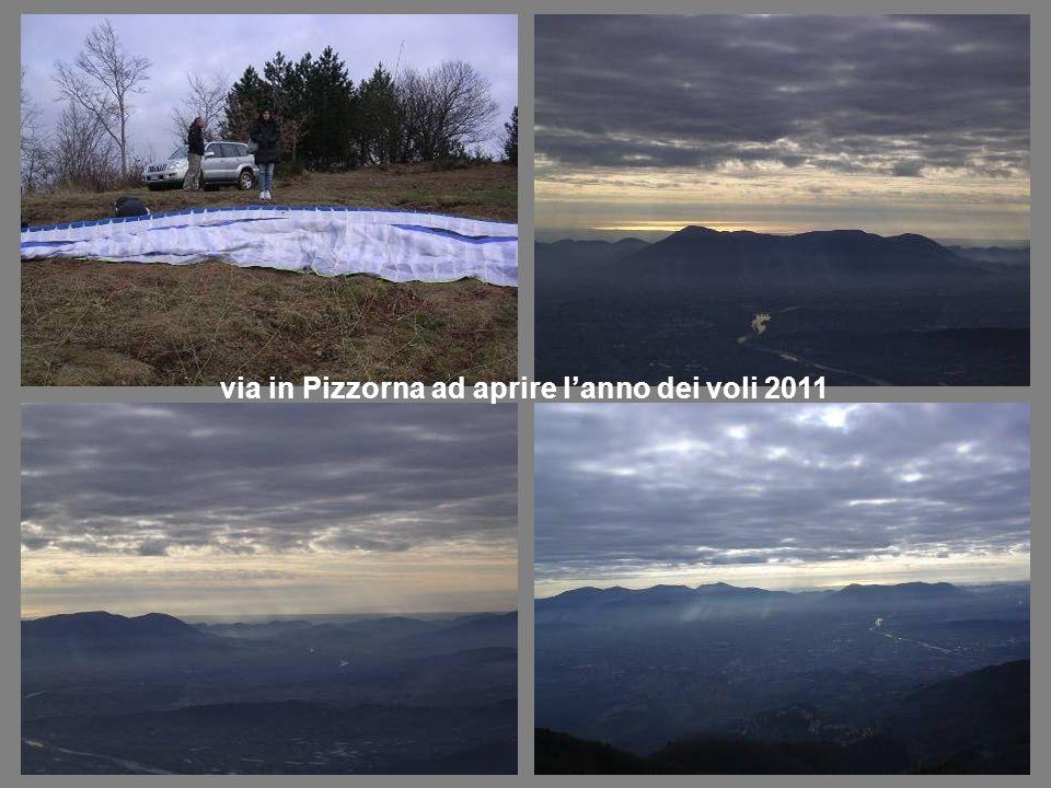 via in Pizzorna ad aprire lanno dei voli 2011
