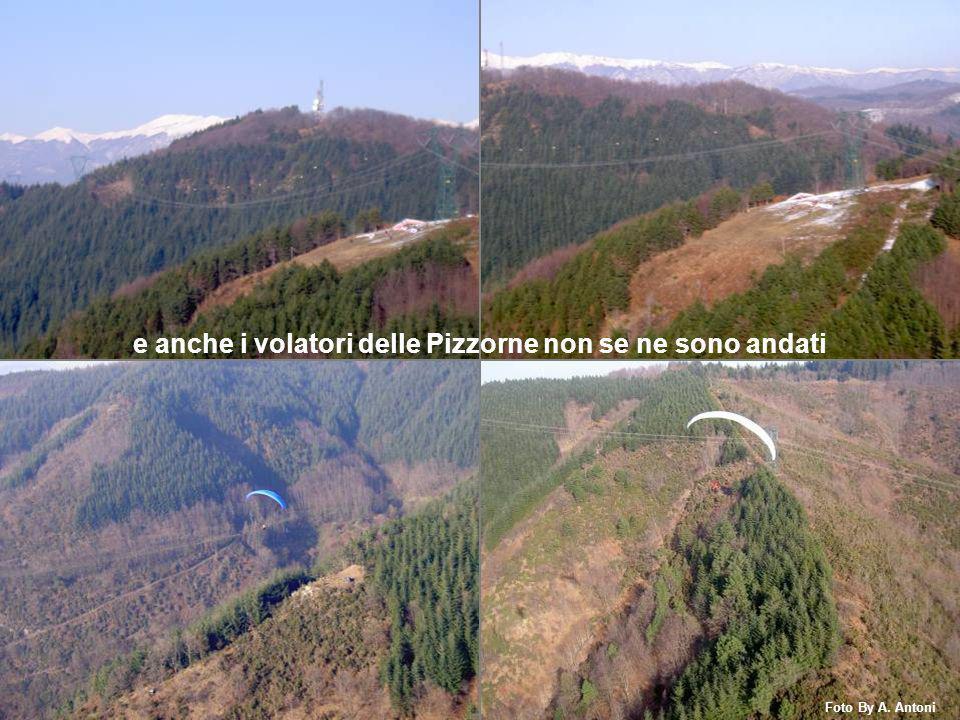 e anche i volatori delle Pizzorne non se ne sono andati Foto By A. Antoni
