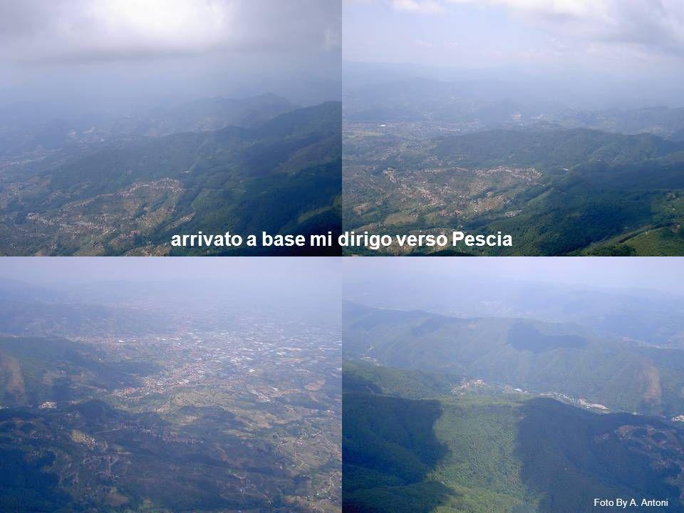 arrivato a base mi dirigo verso Pescia Foto By A. Antoni
