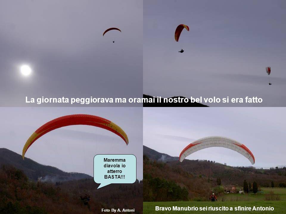 Grande Stefano hai fatto un bel volo Mauro si è provato lAstral 6 Foto By A.