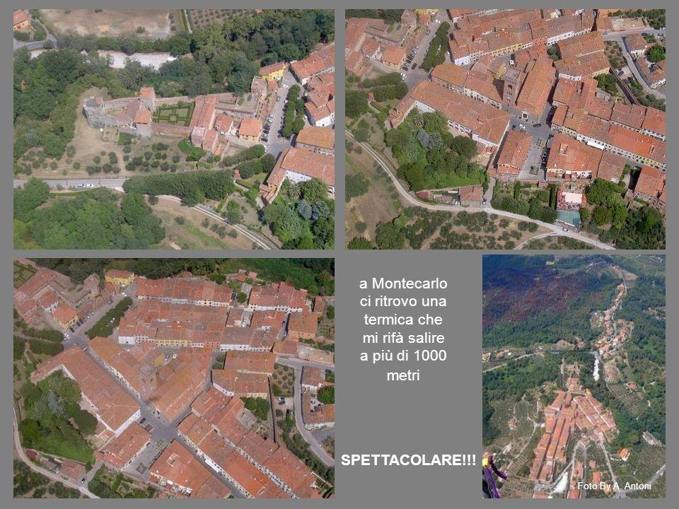 a Montecarlo ci ritrovo una termica che mi rifà salire a più di 1000 metri SPETTACOLARE!!.