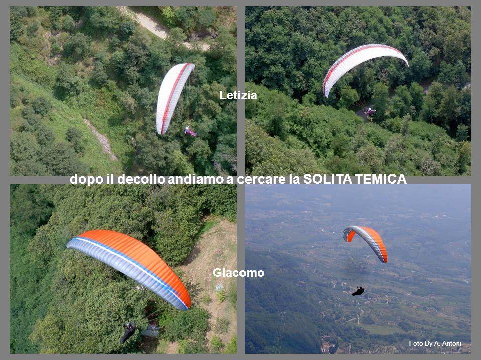 Letizia Giacomo dopo il decollo andiamo a cercare la SOLITA TEMICA Foto By A. Antoni