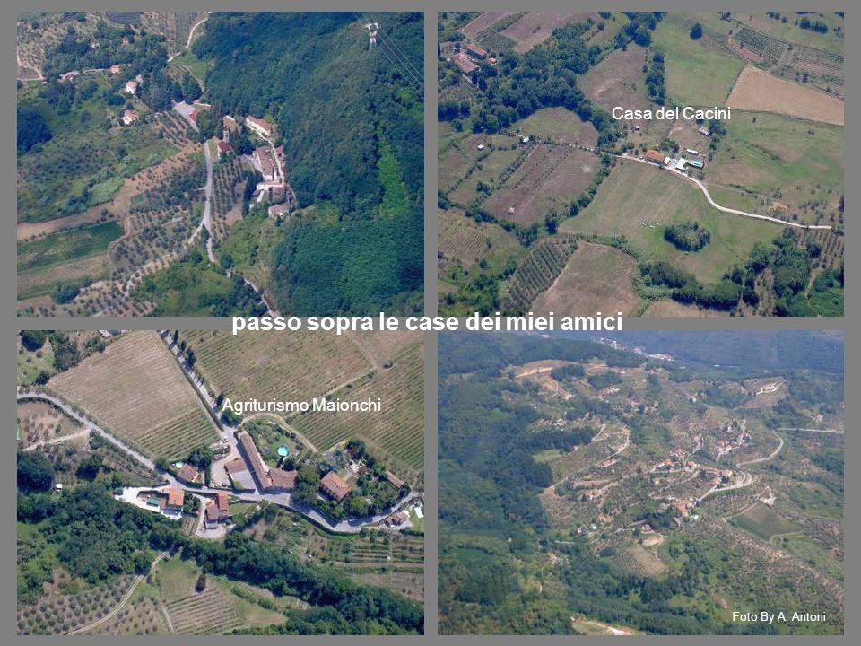 Agriturismo Maionchi Casa del Cacini passo sopra le case dei miei amici Foto By A. Antoni