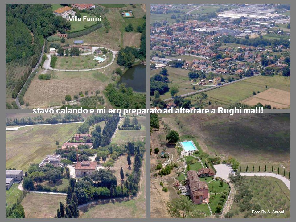 Villa Fanini stavo calando e mi ero preparato ad atterrare a Rughi ma!!! Foto By A. Antoni
