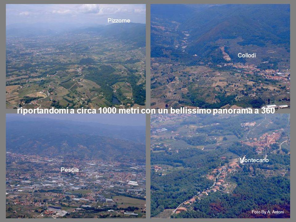 Pizzorne Collodi Pescia Montecarlo riportandomi a circa 1000 metri con un bellissimo panorama a 360 ° Foto By A.