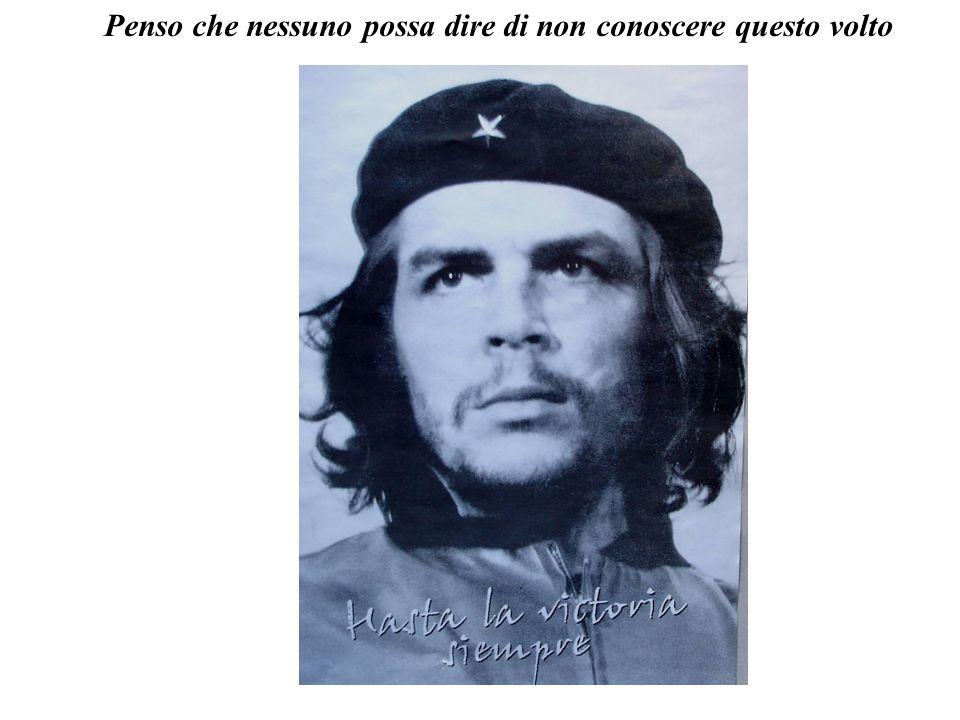 Il Che vive. In commemorazione dei trentanni della morte del Comandante Ernesto Che Guevara. Milano1997 Chi era Che Guevara?
