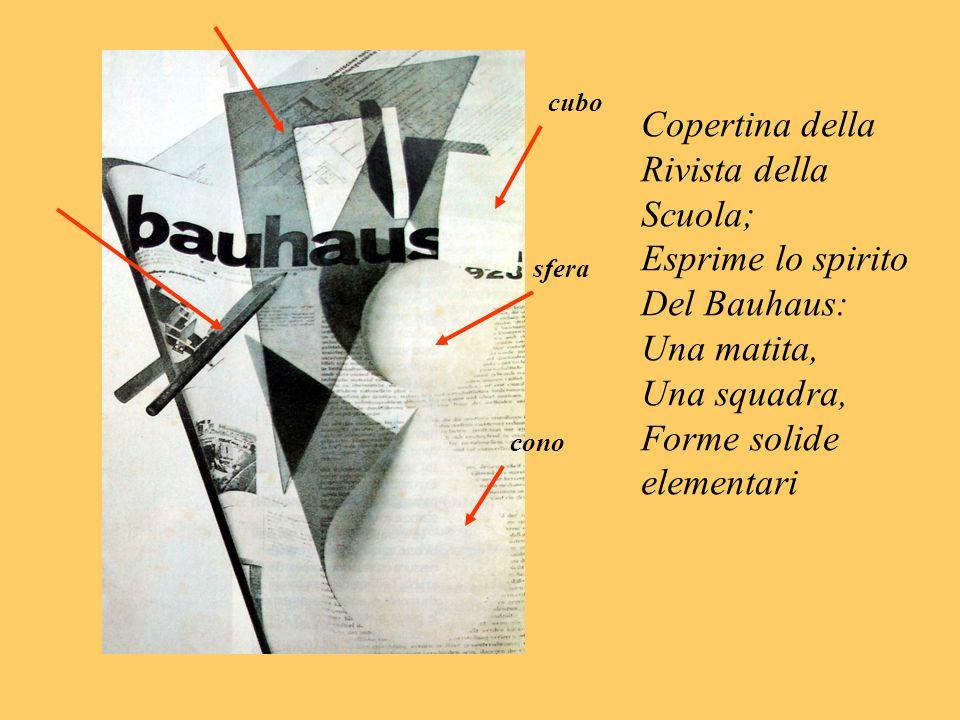 Copertina della Rivista della Scuola; Esprime lo spirito Del Bauhaus: Una matita, Una squadra, Forme solide elementari cubo sfera cono