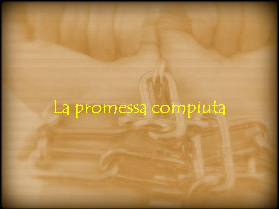 La promessa compiuta
