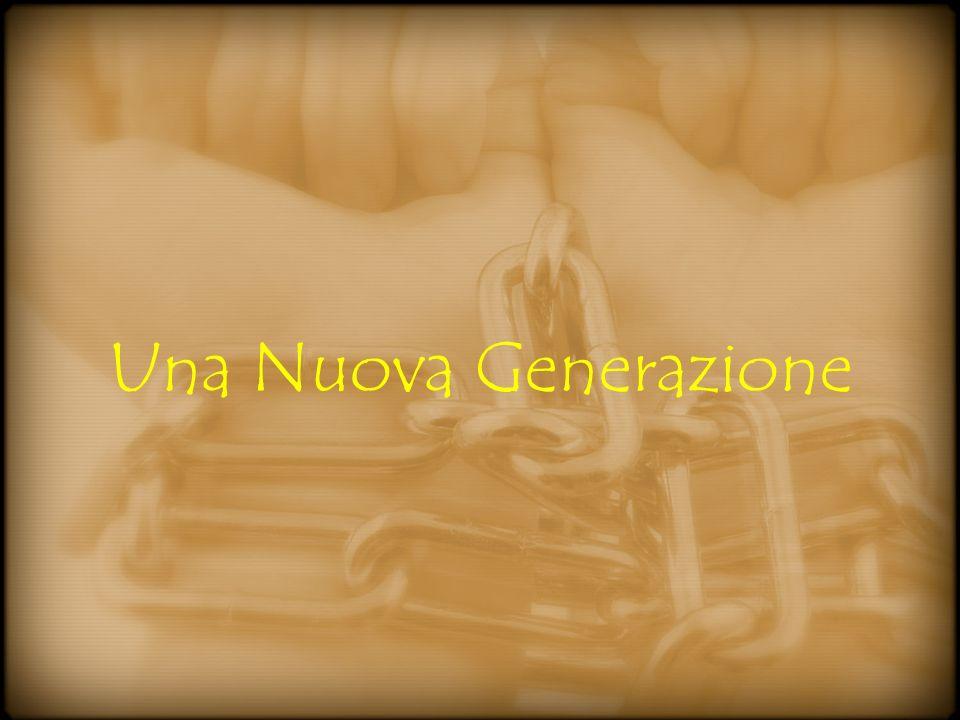 Una Nuova Generazione