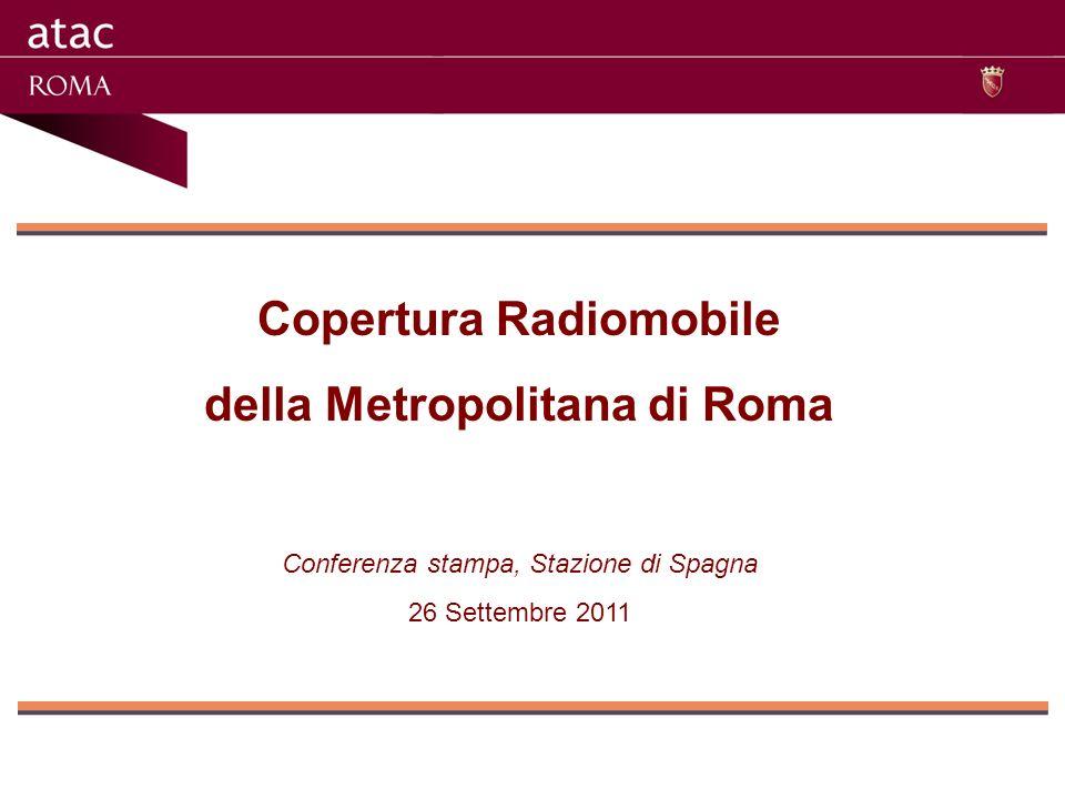 Copertura Radiomobile della Metropolitana di Roma Conferenza stampa, Stazione di Spagna 26 Settembre 2011