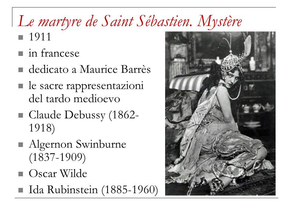 Le martyre de Saint Sébastien. Mystère 1911 in francese dedicato a Maurice Barrès le sacre rappresentazioni del tardo medioevo Claude Debussy (1862- 1
