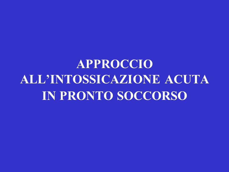 APPROCCIO ALLINTOSSICAZIONE ACUTA IN PRONTO SOCCORSO