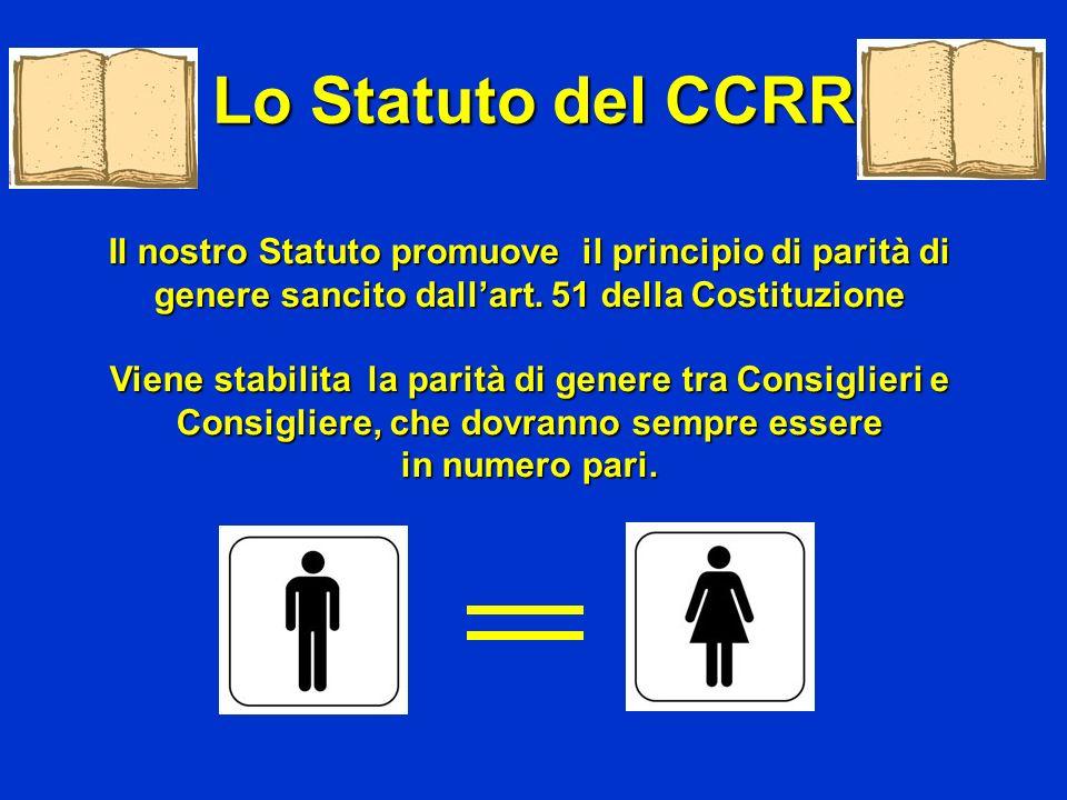 Il nostro Statuto promuove il principio di parità di genere sancito dallart. 51 della Costituzione Viene stabilita la parità di genere tra Consiglieri