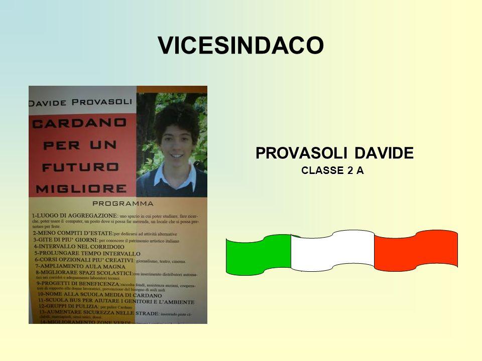 VICESINDACO PROVASOLI DAVIDE PROVASOLI DAVIDE CLASSE 2 A