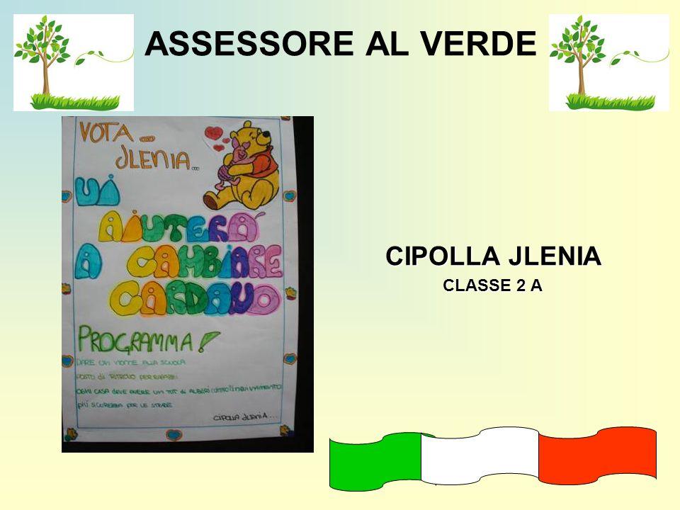 ASSESSORE AL VERDE CIPOLLA JLENIA CLASSE 2 A CLASSE 2 A