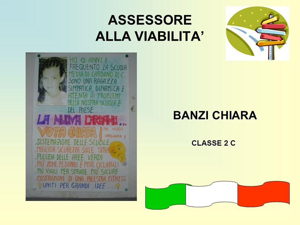ASSESSORE ALLA VIABILITA BANZI CHIARA CLASSE 2 C