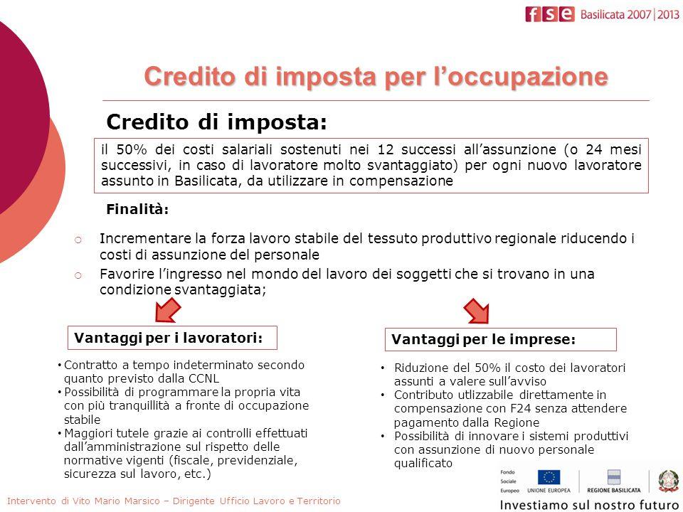 Credito di imposta: il 50% dei costi salariali sostenuti nei 12 successi allassunzione (o 24 mesi successivi, in caso di lavoratore molto svantaggiato