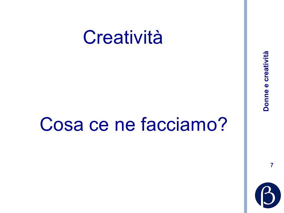Donne e creatività 28 Quali applicazioni informatiche.
