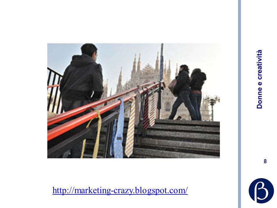 Donne e creatività 9 http://marketing-crazy.blogspot.com/