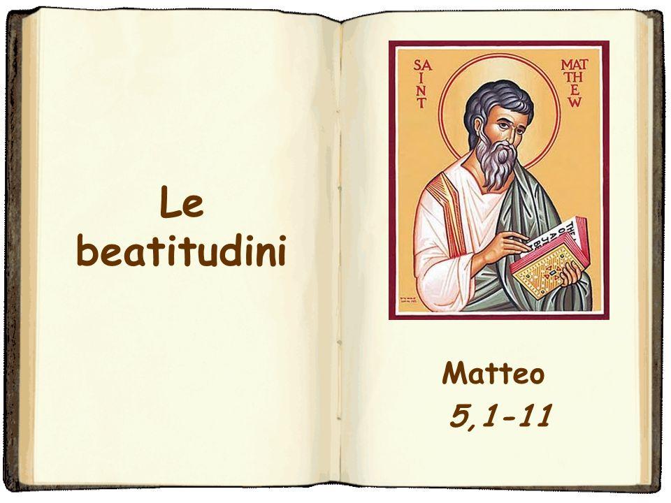 Le beatitudini Matteo 5,1-11