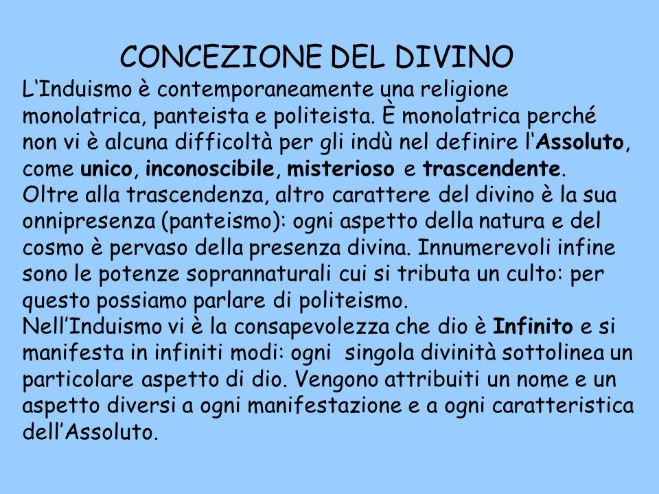 LInduismo è contemporaneamente una religione monolatrica, panteista e politeista.
