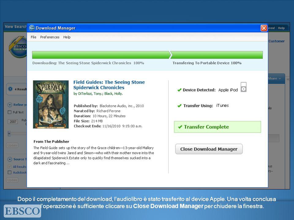 Dopo il completamento del download, laudiolibro è stato trasferito al device Apple.