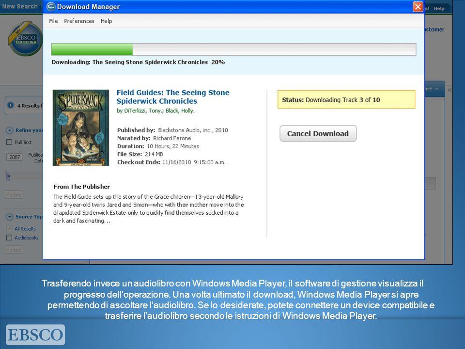 Trasferendo invece un audiolibro con Windows Media Player, il software di gestione visualizza il progresso delloperazione.