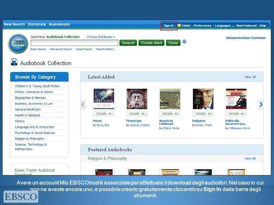 La collezione degli audiolibri è accessibile direttamente cliccando sul link corrispondente sulla barra degli strumenti in alto.