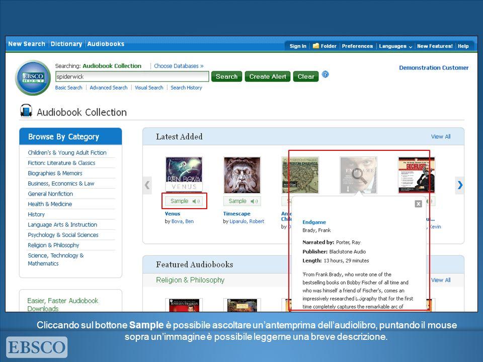 Cliccando sul bottone Sample è possibile ascoltare unantemprima dellaudiolibro, puntando il mouse sopra unimmagine è possibile leggerne una breve descrizione.