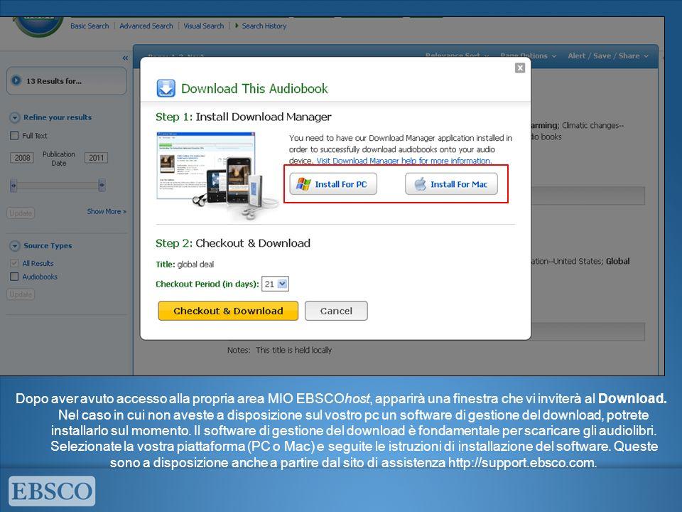 Dopo aver avuto accesso alla propria area MIO EBSCOhost, apparirà una finestra che vi inviterà al Download.