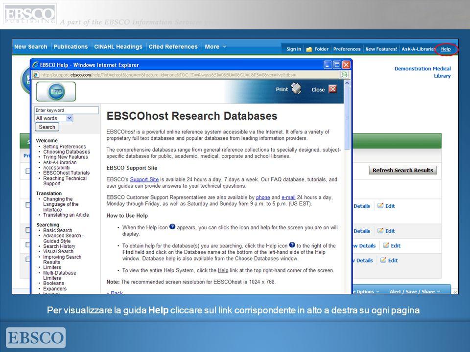 Per visualizzare la guida Help cliccare sul link corrispondente in alto a destra su ogni pagina
