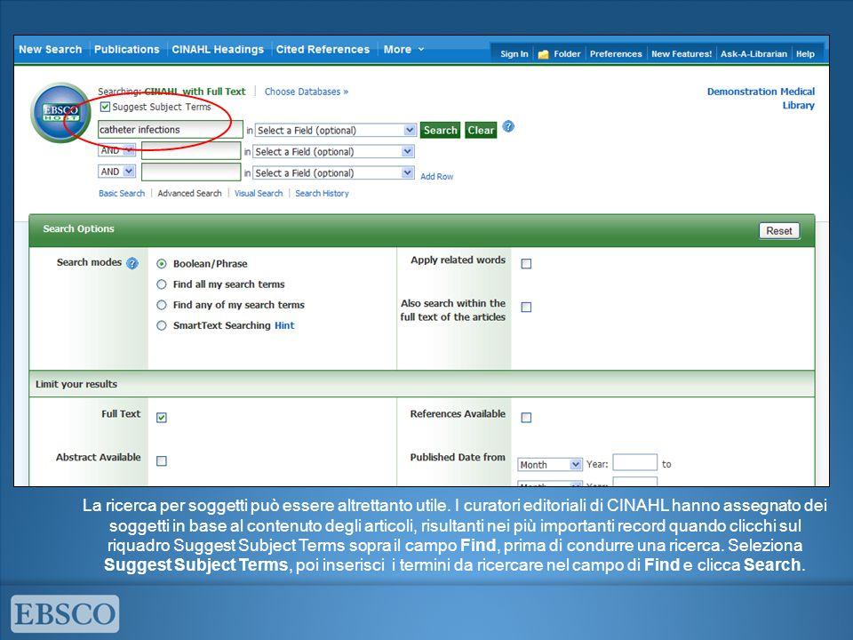 Si può anche cliccare sul link CINAHL Headings sulla barra in alto per sfogliare i soggetti e cercare quello più appropriato.