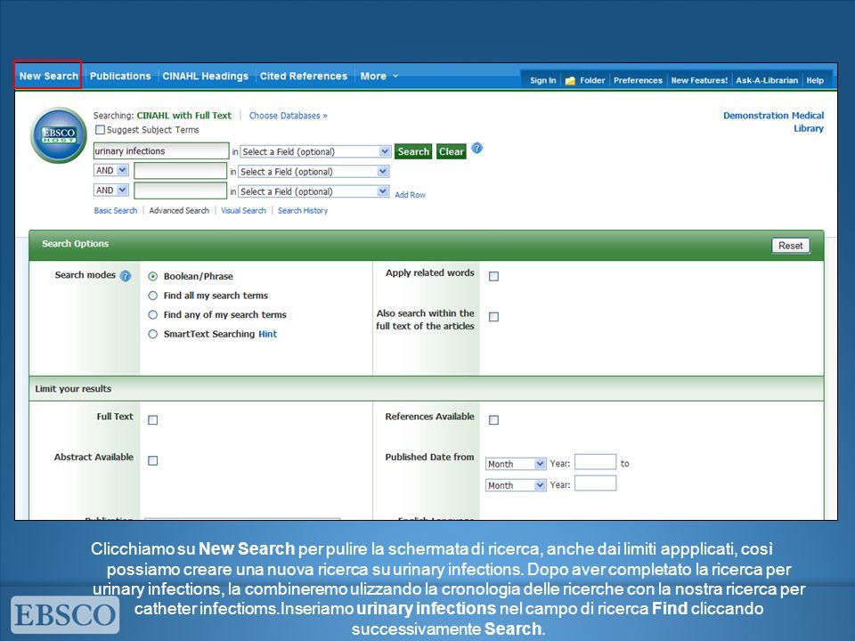 Clicchiamo su New Search per pulire la schermata di ricerca, anche dai limiti appplicati, così possiamo creare una nuova ricerca su urinary infections