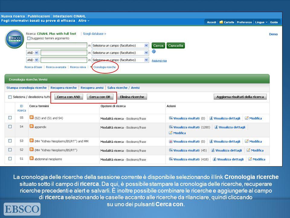 La cronologia delle ricerche della sessione corrente è disponibile selezionando il link Cronologia ricerche situato sotto il campo di ricerca.