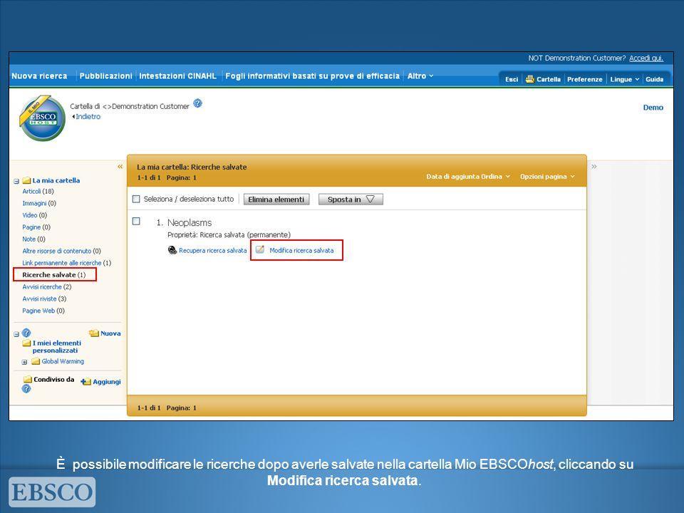 Cliccare su Modifica in corrispondenza della riga che si desidera modificare e apportare i cambiamenti nella finestra Modifica ricerca.