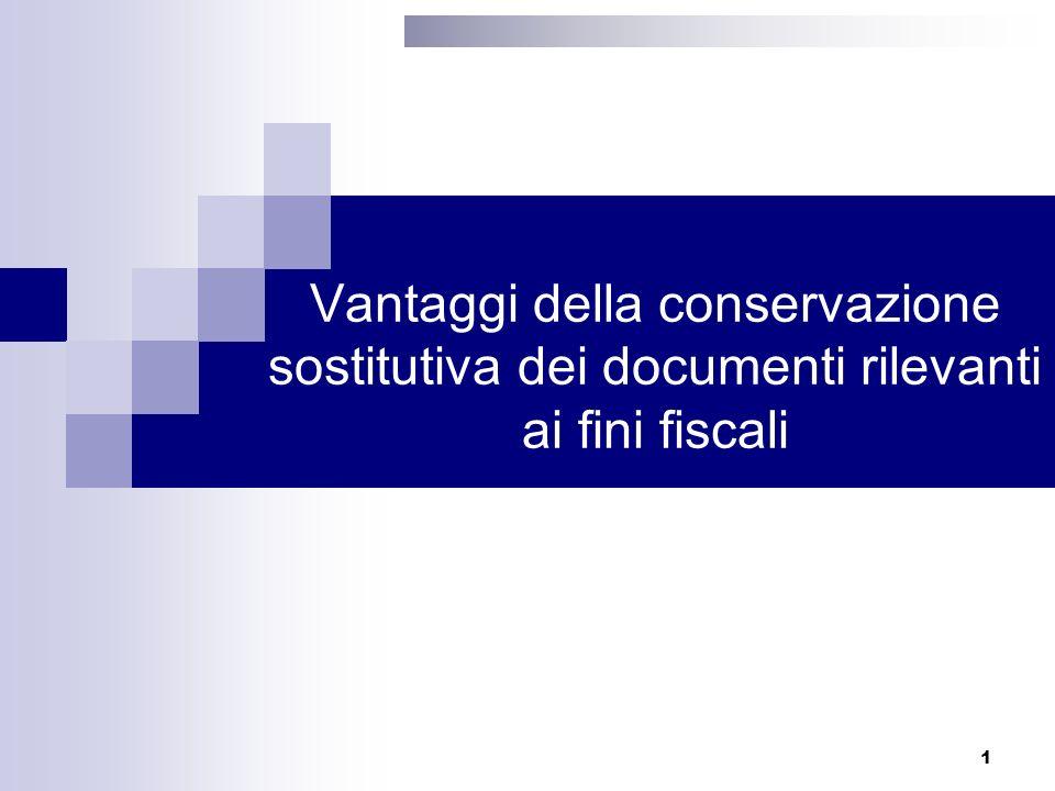 Vantaggi della conservazione sostitutiva dei documenti rilevanti ai fini fiscali 1