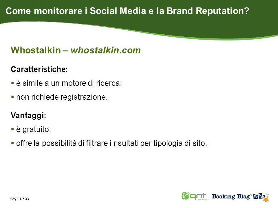 Pagina 29 Whostalkin – whostalkin.com Caratteristiche: è simile a un motore di ricerca; non richiede registrazione.