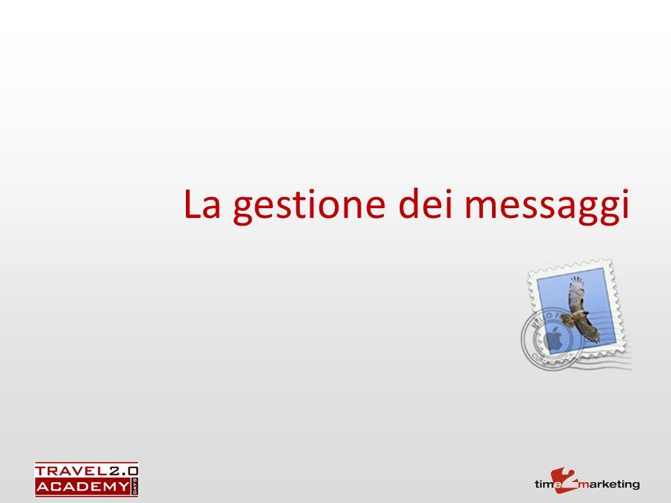 La gestione dei messaggi