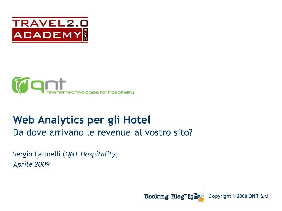 Web Analytics per gli Hotel Da dove arrivano le revenue al vostro sito.