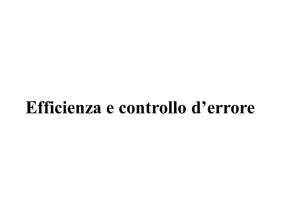 Efficienza e controllo derrore