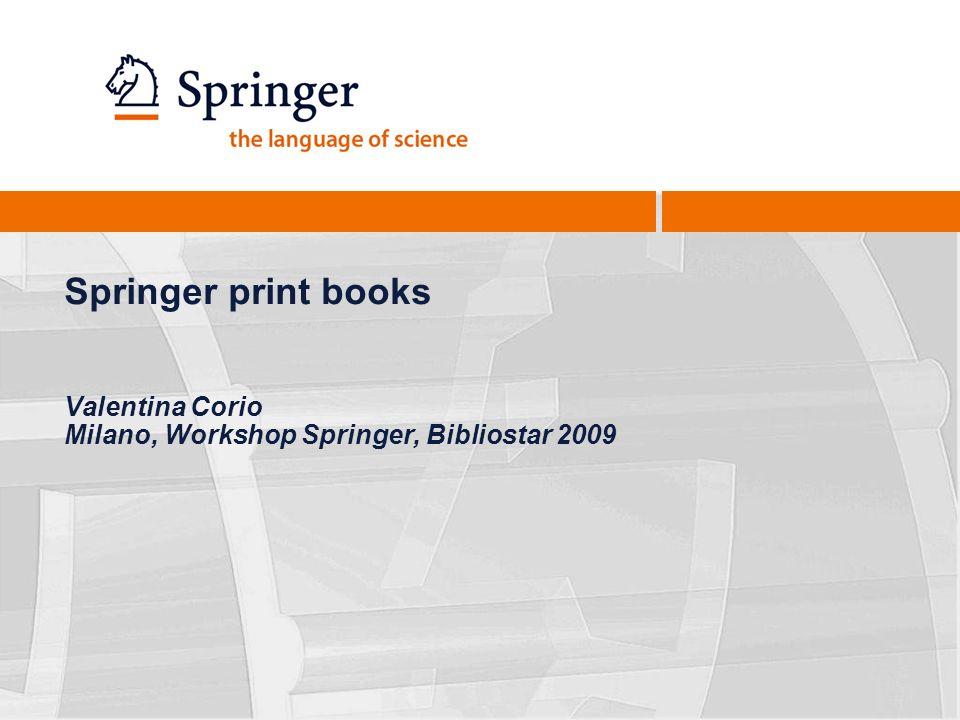 Springer print books Valentina Corio Milano, Workshop Springer, Bibliostar 2009