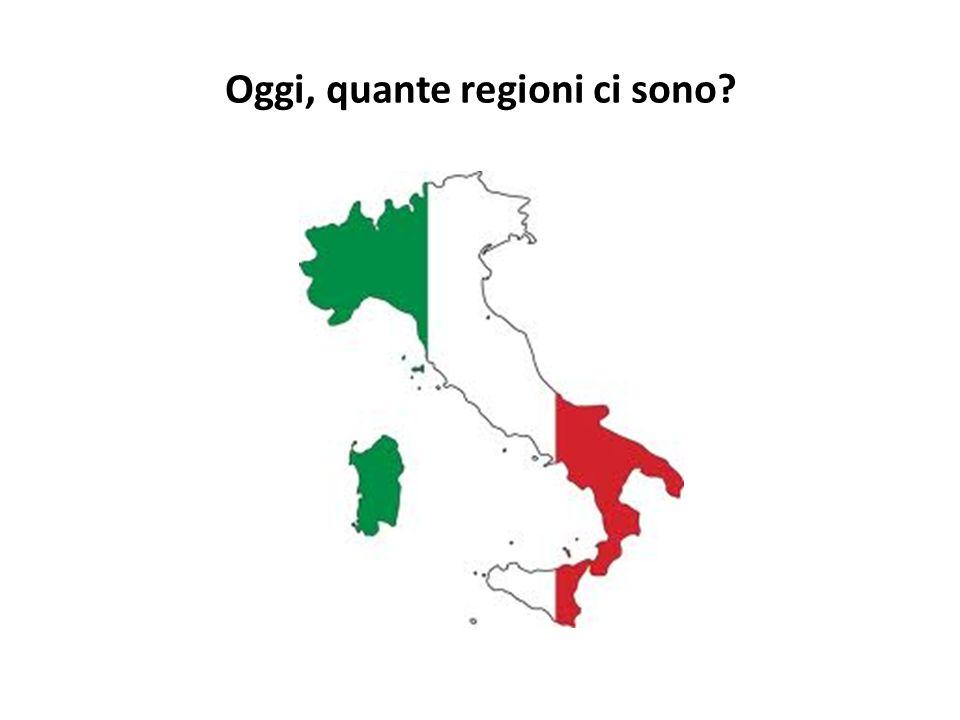 Oggi, quante regioni ci sono?