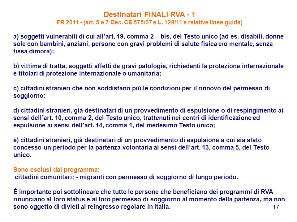 17 Destinatari FINALI RVA - 1 FR 2011 - (art.5 e 7 Dec.
