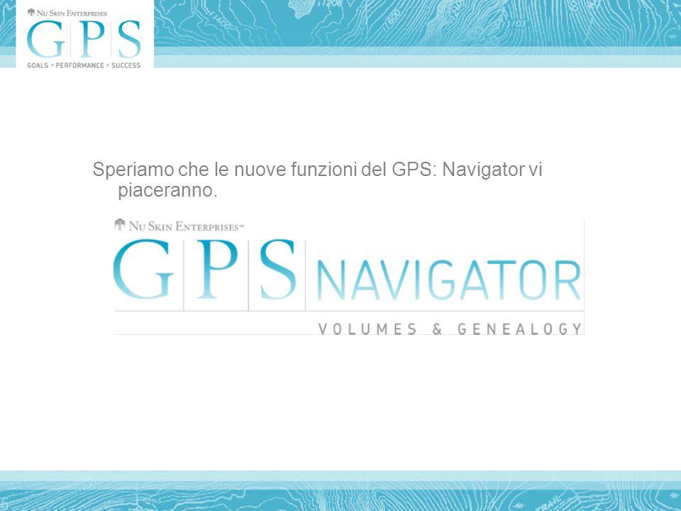 Speriamo che le nuove funzioni del GPS: Navigator vi piaceranno.