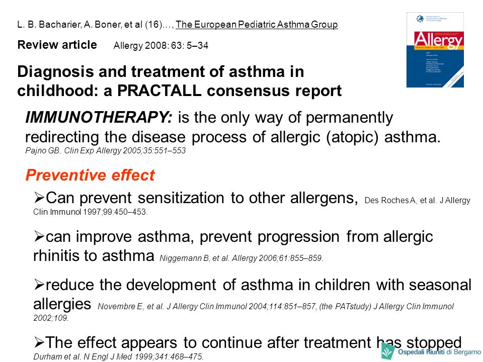 L. B. Bacharier, A. Boner, et al (16)…, The European Pediatric Asthma Group Review article Allergy 2008: 63: 5–34 Diagnosis and treatment of asthma in