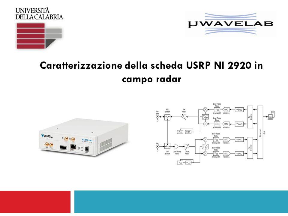 Caratterizzazione della scheda USRP NI 2920 in campo radar