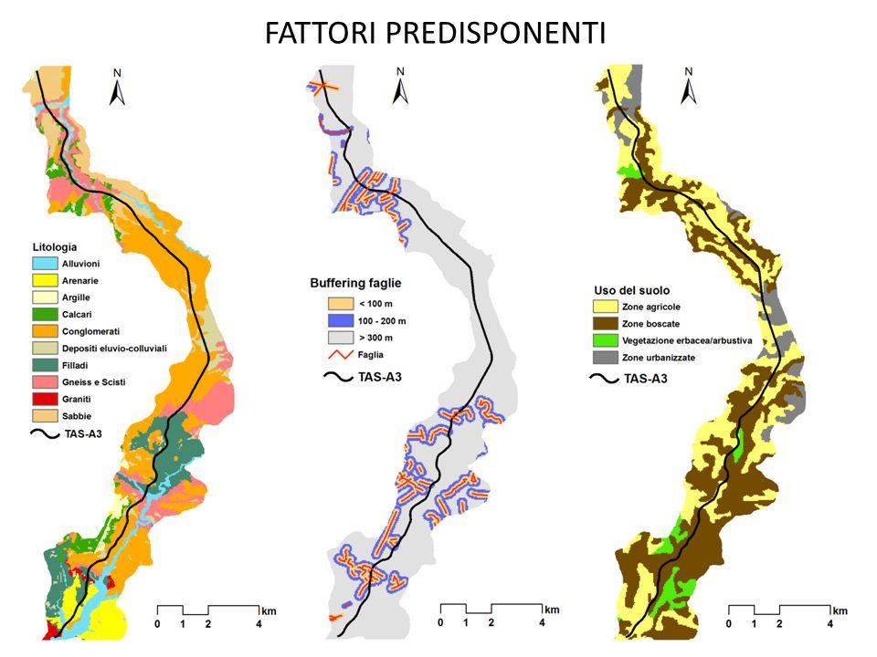 Litologia Faglie Uso del suolo Pendenze Esposizione Curvature FATTORI PREDISPONENTI